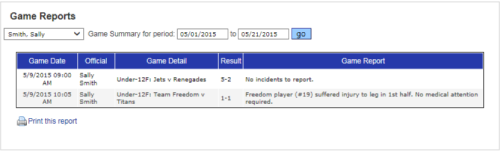 Game official reports can be used to keep track of game officials attendance and for payment management
